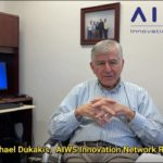 Governor Michael Dukakis,  AIWS Innovation Network Roundtable